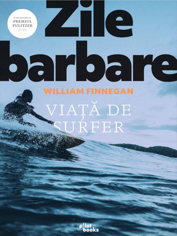 Zile barbare: Viață de surfer